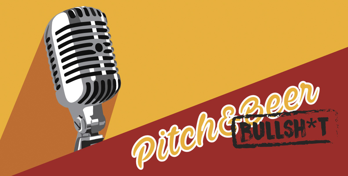 Pitch&Beer – Bullsh*t Edition